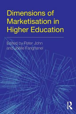 Dimensions of Marketisation in Higher Education (Paperback)