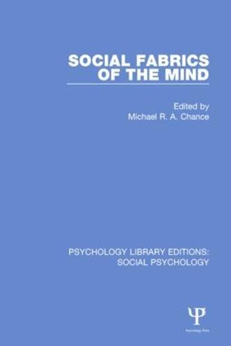 Social Fabrics of the Mind - Psychology Library Editions: Social Psychology (Hardback)