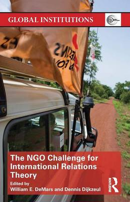 The NGO Challenge for International Relations Theory - Global Institutions (Paperback)