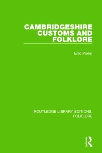 Cambridgeshire Customs and Folklore Pbdirect (Paperback)