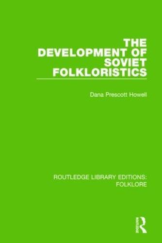 The Development of Soviet Folkloristics Pbdirect (Paperback)