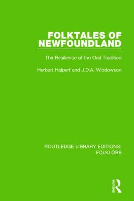 Folktales of Newfoundland Pbdirect: The Resilience of the Oral Tradition (Paperback)