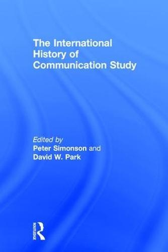 The International History of Communication Study (Hardback)
