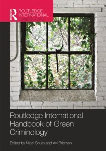 Routledge International Handbook of Green Criminology - Routledge International Handbooks (Paperback)