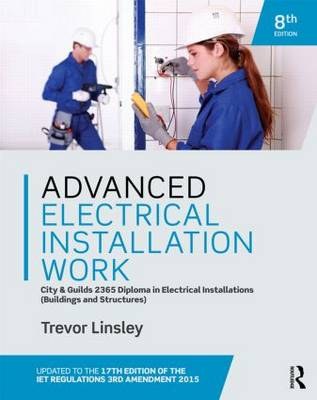 Advanced Electrical Installation Work 2365 Edtion (Paperback)