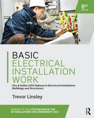 Basic Electrical Installation Work 2365 Edition (Paperback)