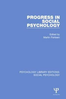 Progress in Social Psychology: Volume 1 - Psychology Library Editions: Social Psychology (Hardback)