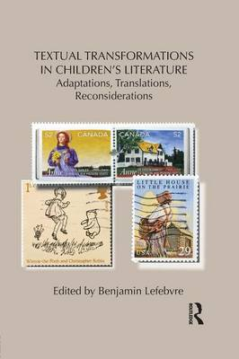 Cover Textual Transformations in Children's Literature: Adaptations, Translations, Reconsiderations