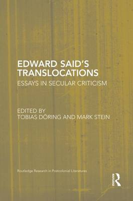 Cover Edward Said's Translocations: Essays in Secular Criticism