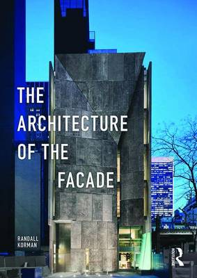 The Architecture of the Facade (Paperback)
