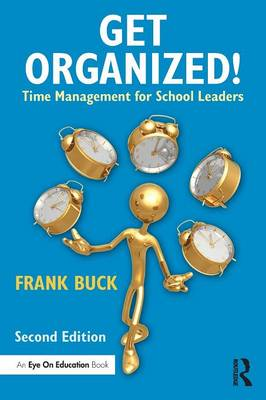 Get Organized!: Time Management for School Leaders (Paperback)