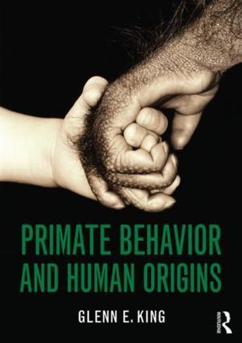 Primate Behavior and Human Origins (Paperback)