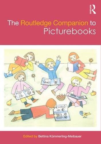 The Routledge Companion to Picturebooks - Routledge Literature Companions (Hardback)