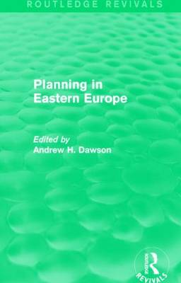 Planning in Eastern Europe - Routledge Revivals (Paperback)