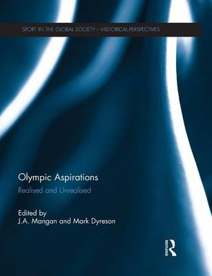 Olympic Aspirations: Realised and Unrealised (Paperback)