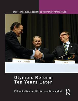 Olympic Reform Ten Years Later - Sport in the Global Society - Contemporary Perspectives (Paperback)