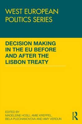 Decision making in the EU before and after the Lisbon Treaty (Hardback)