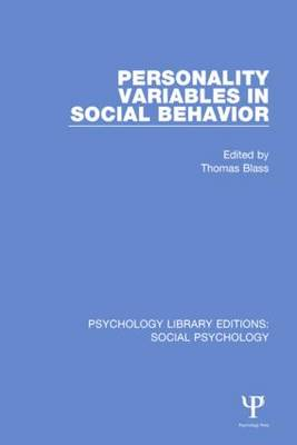 Personality Variables in Social Behavior - Psychology Library Editions: Social Psychology (Hardback)