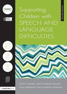 Supporting Children with Speech and Language Difficulties - nasen spotlight (Paperback)