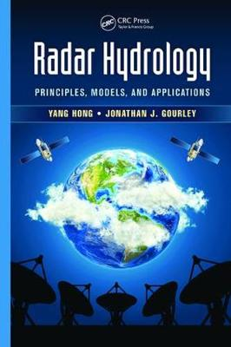 Radar Hydrology: Principles, Models, and Applications (Paperback)