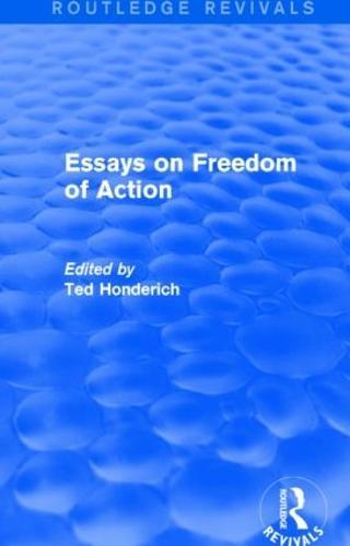 Essays on Freedom of Action - Routledge Revivals (Hardback)