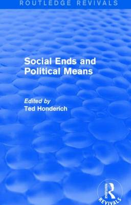 Social Ends and Political Means (Paperback)