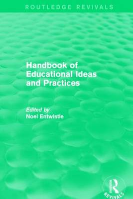 Handbook of Educational Ideas and Practices - Routledge Revivals (Paperback)