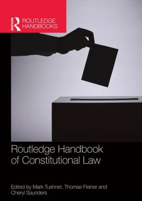 Routledge Handbook of Constitutional Law (Paperback)