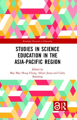 Studies in Science Education in the Asia-Pacific Region - Routledge Research in Education (Hardback)