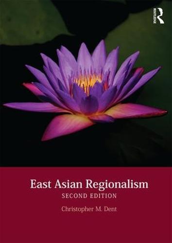 East Asian Regionalism (Paperback)