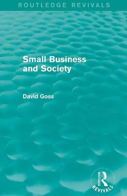 Small Business and Society - Routledge Revivals (Paperback)