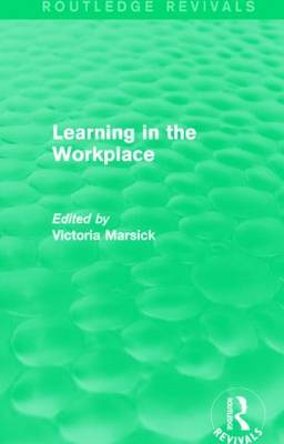 Learning in the Workplace - Routledge Revivals (Hardback)