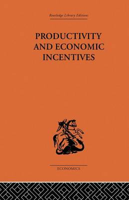 Productivity and Economic Incentives (Paperback)