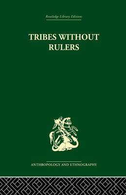 Tribes Without Rulers: Studies in African Segmentary Systems (Paperback)