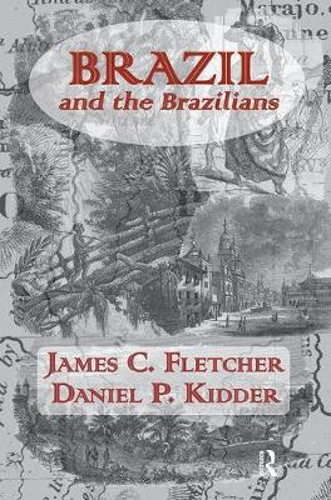 Brazil And Brazilians (Paperback)