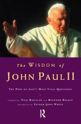 The Wisdom of John Paul II: The Pope on Life's Most Vital Questions (Paperback)