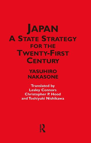 Japan - A State Strategy for the Twenty-First Century (Paperback)