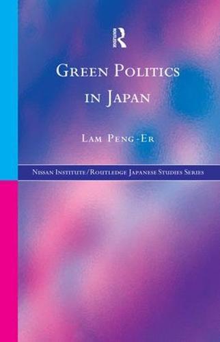 Green Politics in Japan (Paperback)