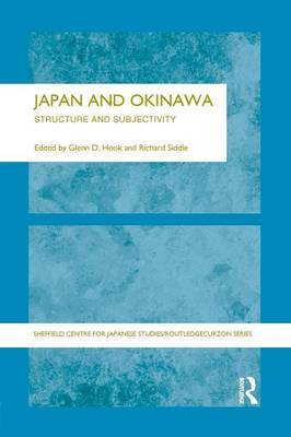 Japan and Okinawa: Structure and Subjectivity (Paperback)