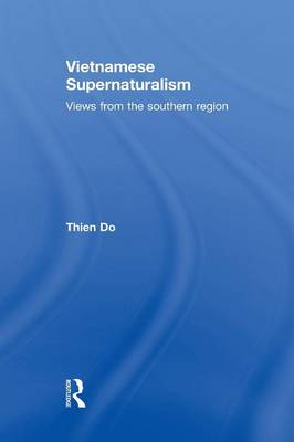 Vietnamese Supernaturalism: Views from the Southern Region (Paperback)