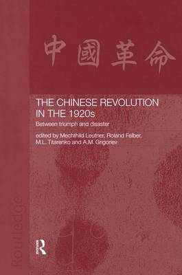 The Chinese Revolution in the 1920s: Between Triumph and Disaster (Paperback)