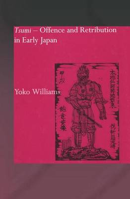 Tsumi - Offence and Retribution in Early Japan (Paperback)