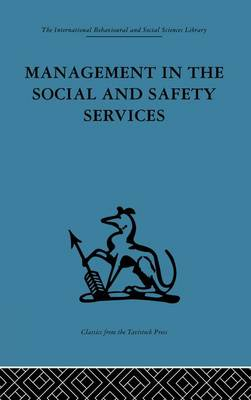 Management in the Social and Safety Services (Paperback)