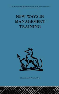 New Ways in Management Training: A technical college develops its services to industry (Paperback)