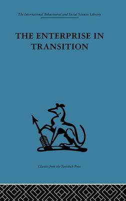 The Enterprise in Transition: An analysis of European and American practice (Paperback)