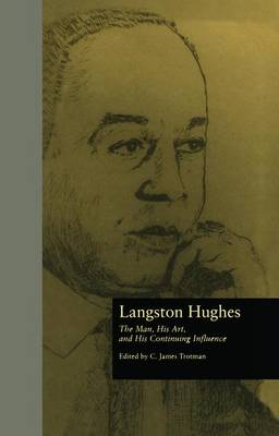 Langston Hughes: The Man, His Art, and His Continuing Influence (Paperback)