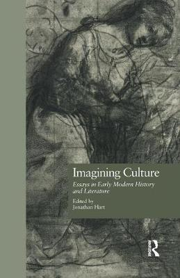 Imagining Culture: Essays in Early Modern History and Literature (Paperback)
