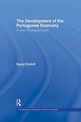 Development of the Portugese Economy: A Case of Europeanization (Paperback)