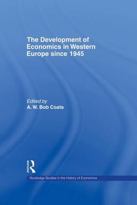 The Development of Economics in Western Europe Since 1945 (Paperback)