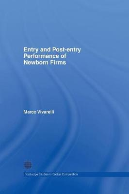 Entry and Post-Entry Performance of Newborn Firms (Paperback)